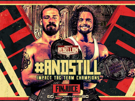 NJPW's Fin Juice Retain Their IMPACT Wrestling Tag Team Championship At Rebellion