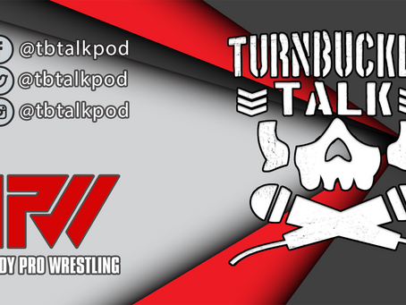 Turnbuckle Talk Episode 228: Cena Ignites The Universe