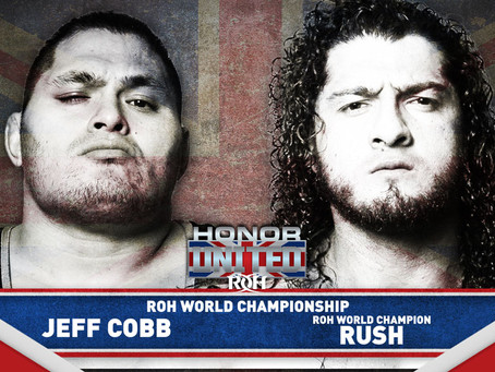 Jeff Cobb vs Rush For The ROH World Championship At Honor United