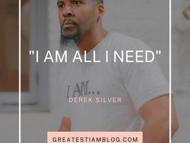 I AM ALL I NEED