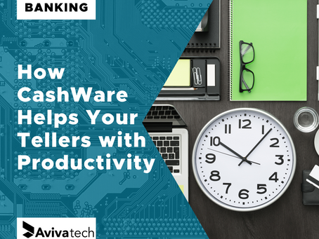 How CashWare Helps Your Tellers with Productivity