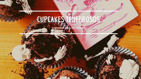 Cupcakes tenebrosos!