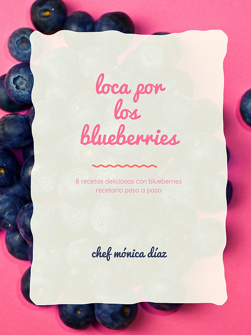 RECETARIO LOCA POR LOS BLUEBERRIES