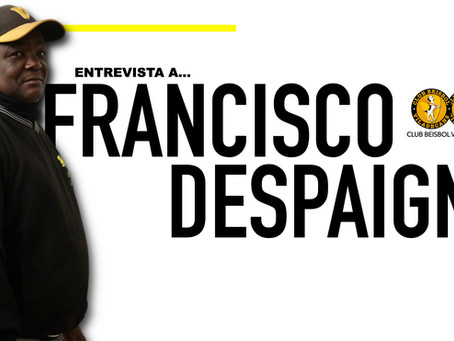ENTREVISTA A FRANCISCO DESPAIGNE TÉCNICO DE DIVISIÓN DE HONOR DE BÉISBOL DEL CLUB BÉISBOL VILADECANS