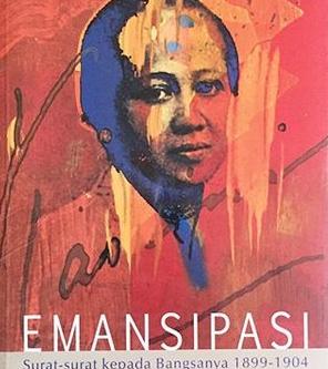 Resensi: Surat-Surat Kartini: Renungan Tentang dan Untuk Bangsanya, terjemahan (Sulastin Sutrisno)