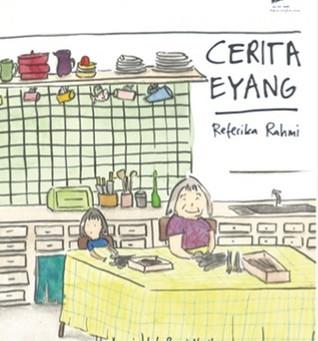 Resensi: Cerita Eyang (Referika Rahmi & Rassi Narika)