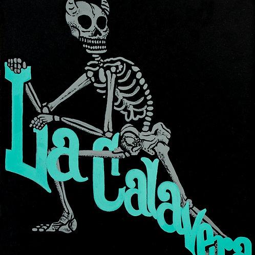 """""""La Calavera"""" - Muerte"""