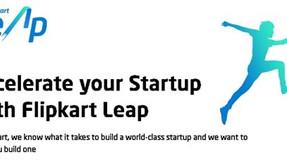 Flipkart Leap: An Acceleration to New Start-ups