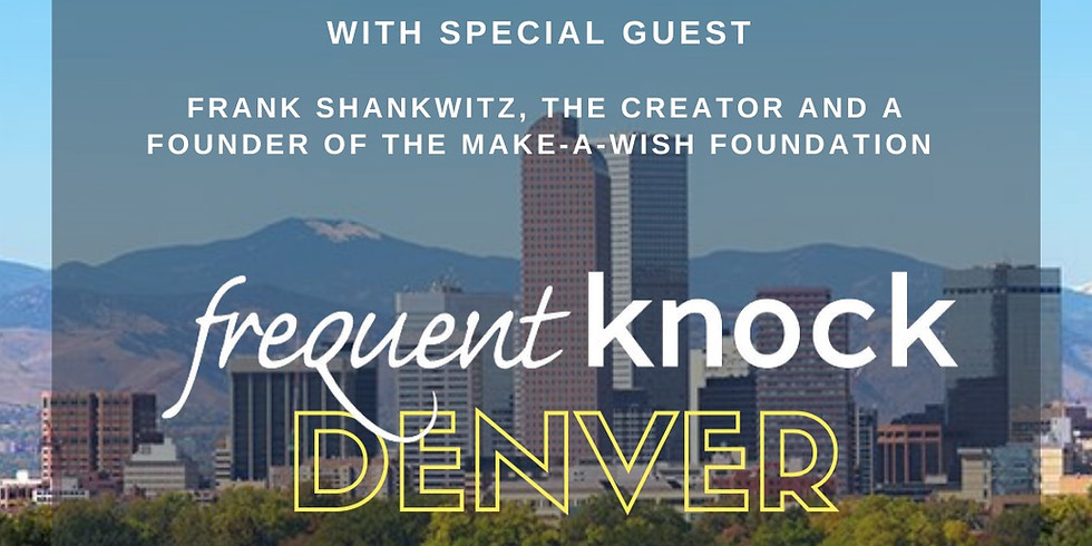 Denver Frequent Knock, Hosted by The Amazing Robyn