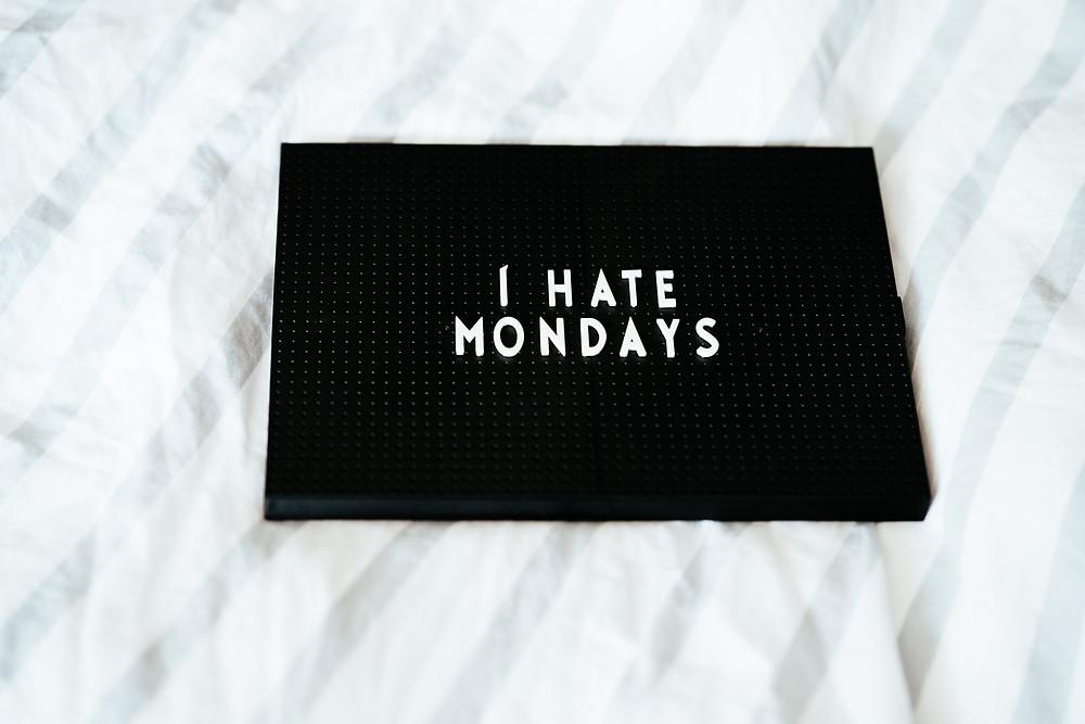 Odio los lunes