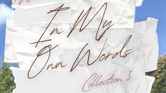 In My Own Words Collection 3 feat. Joaquin Capehart