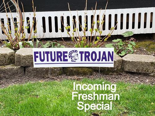 Future Trojan Yard Sign