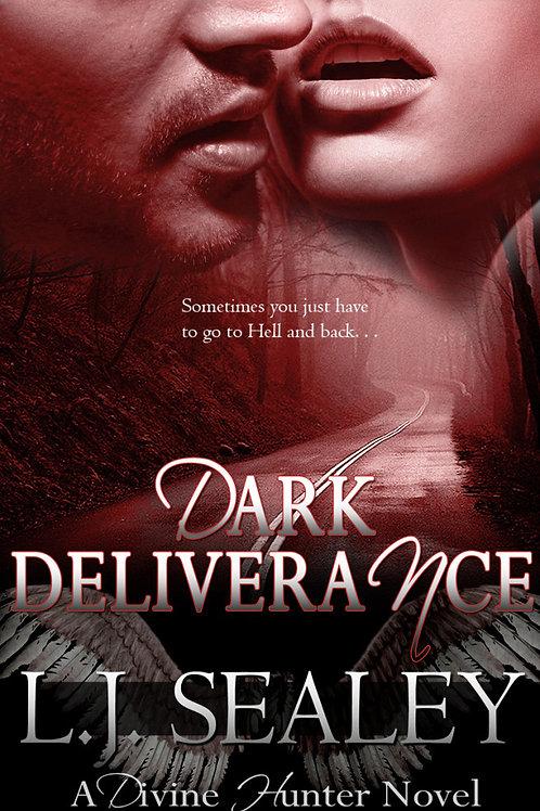 Dark Deliverance (Divine Hunter #2) Signed Paperback