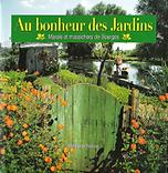 Au bonheur des jardins Marais de Bourges