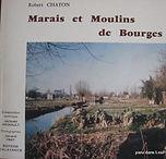 Marais de Bourges Robert Chaton