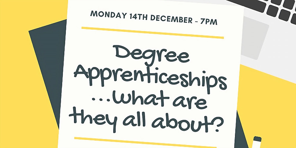 Degree Apprenticeships- What Are They All About?