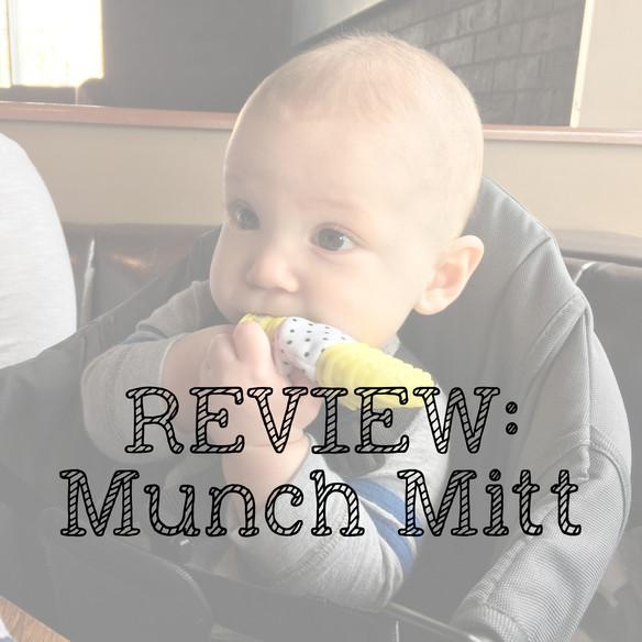 Munch Mitt - Teether Review