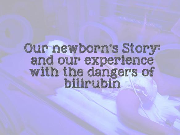 Maverick's Story - and the dangers of bilirubin