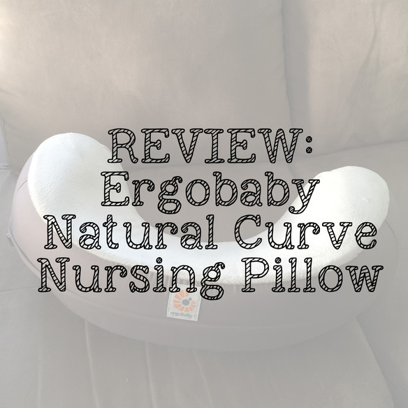Ergobaby Natural Curve - Nursing Pillow Review