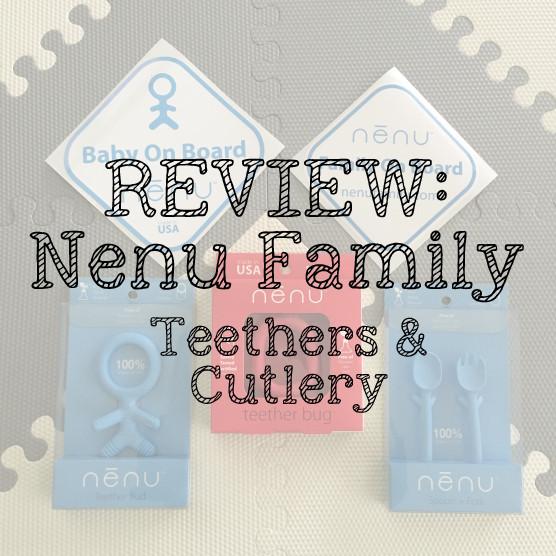 Nenu Teethers - Teether Review