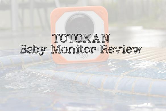 Totokan: Baby Monitor Review
