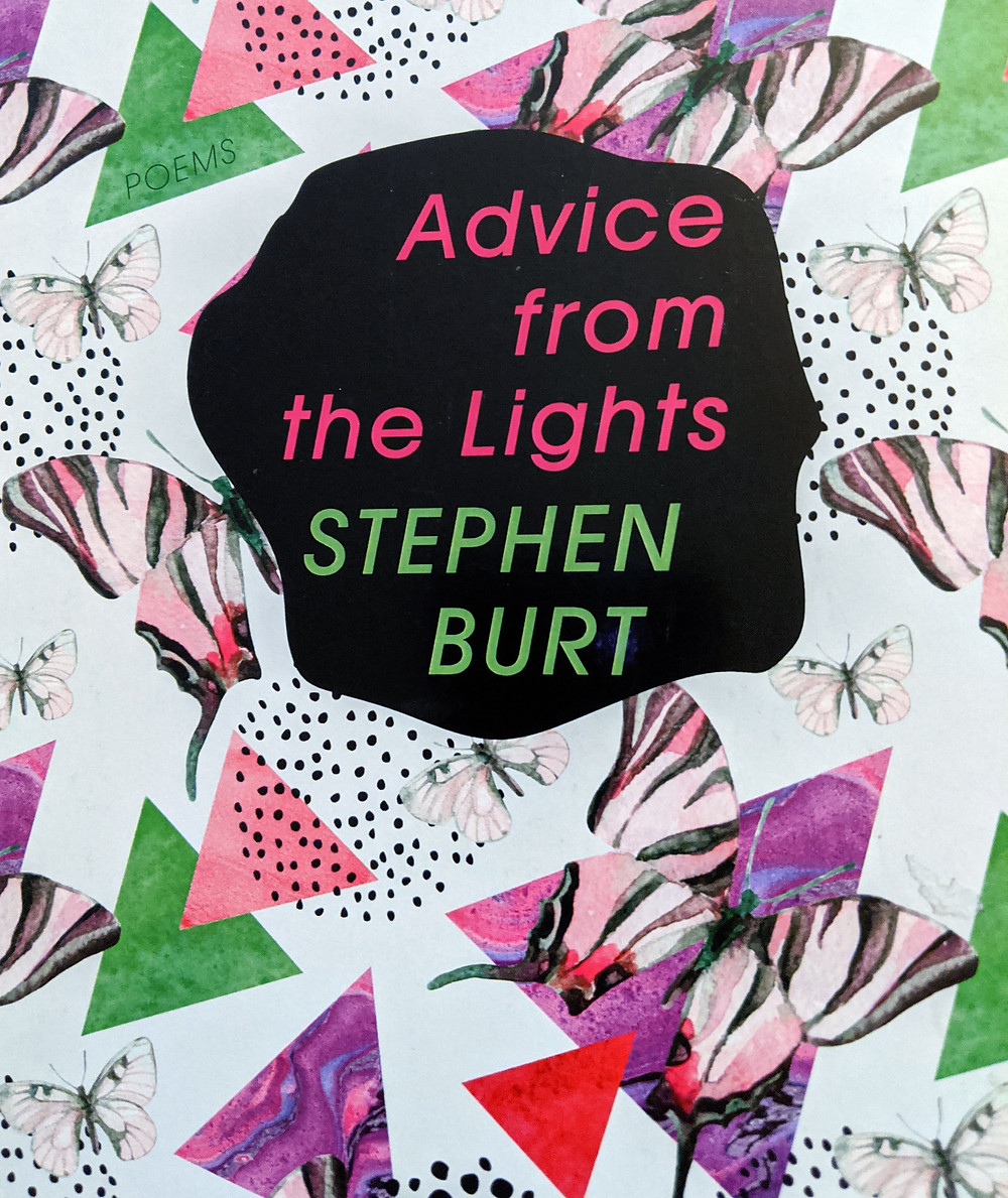 """""""Advice from the Lights"""" by Stephen Burt"""