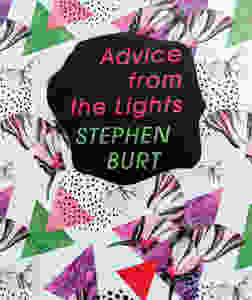 """Advice from the Lights"" by Stephen Burt"