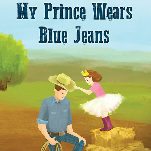My Prince Wears Blue Jeans Paperback