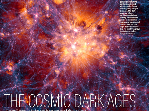 THE COSMIC DARK AGES.