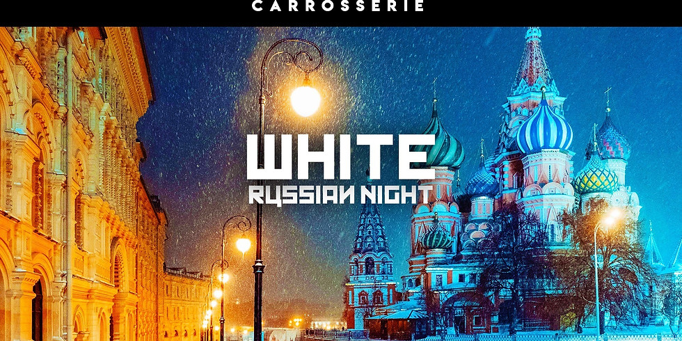 White Russian Night w/ DJ Fénix
