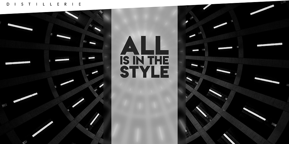 ALL IS IN THE STYLE