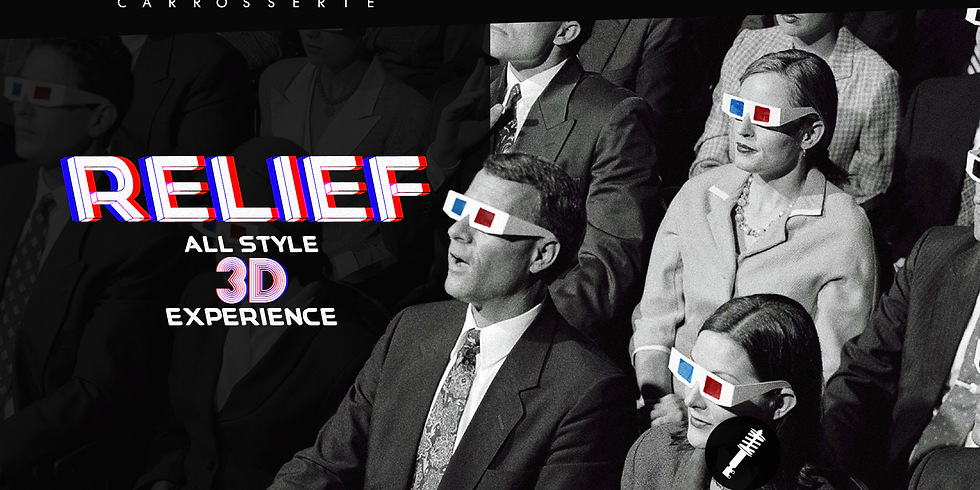 RELIEF | ALL STYLE 3D EXPERIENCE