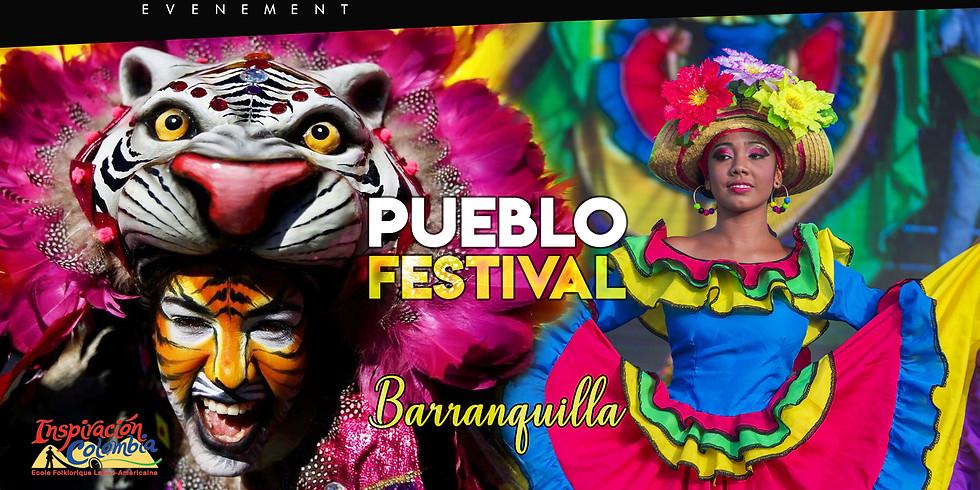 PUEBLO FESTIVAL   BIENVENIDO A BARRANQUILLA !