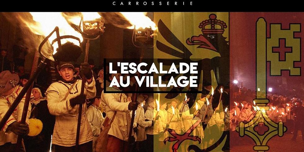 L'Escalade au Village !