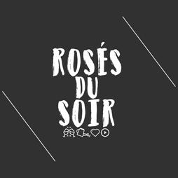ROSES DU SOIR