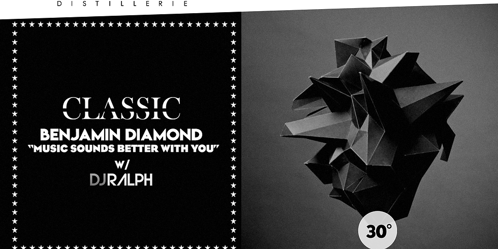 CLASSIC W/ BENJAMIN DIAMOND