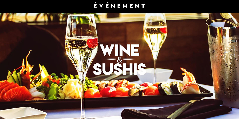 Wine & Sushis