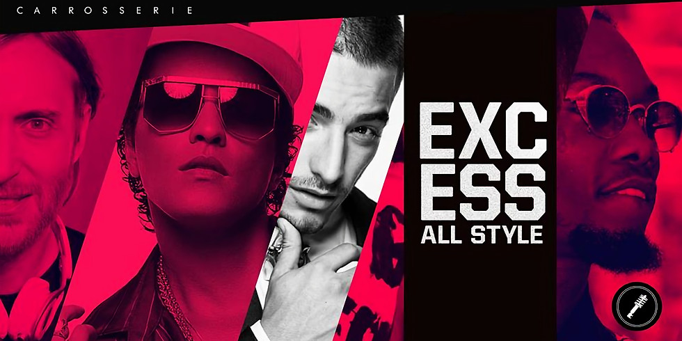EXCESS - ALL STYLE