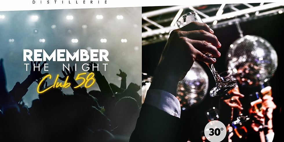 REMEMBER THE NIGHT - CLUB 58