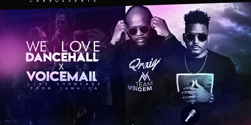 WE LOVE DANCEHALL  X VOICEMAIL