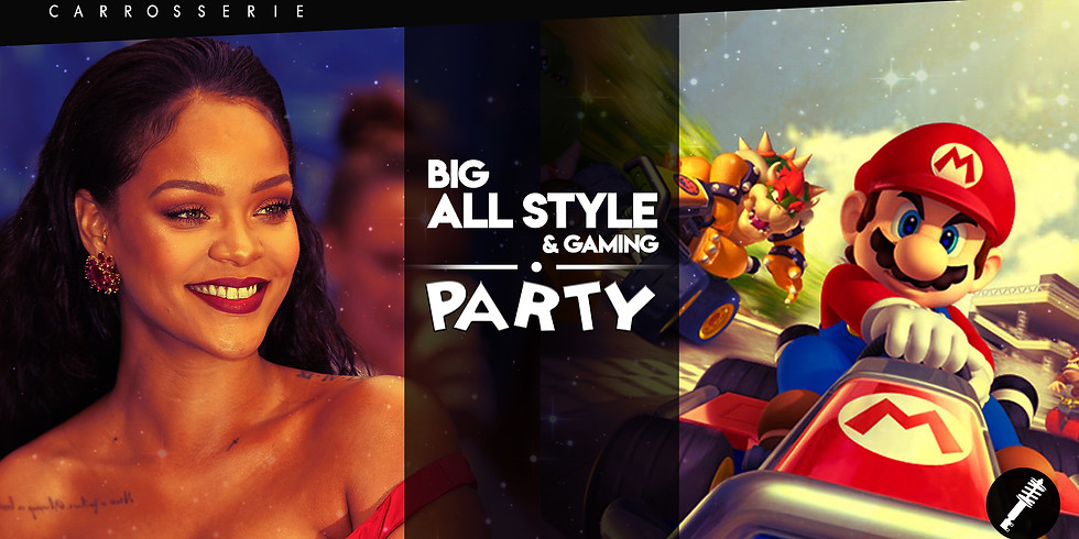 ALL STYLE & GAMING PARTY