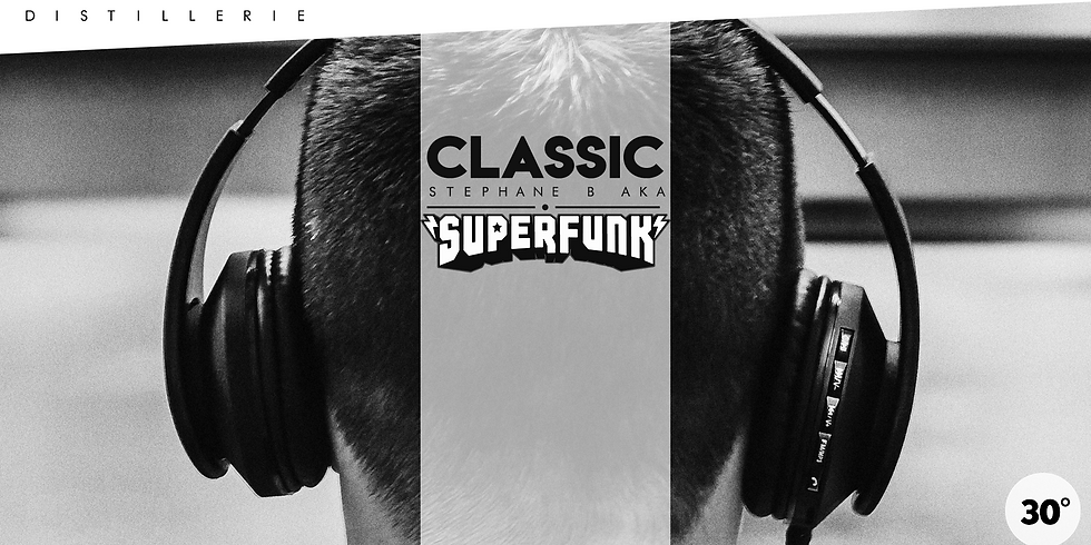 CLASSIC W/ SUPERFUNK