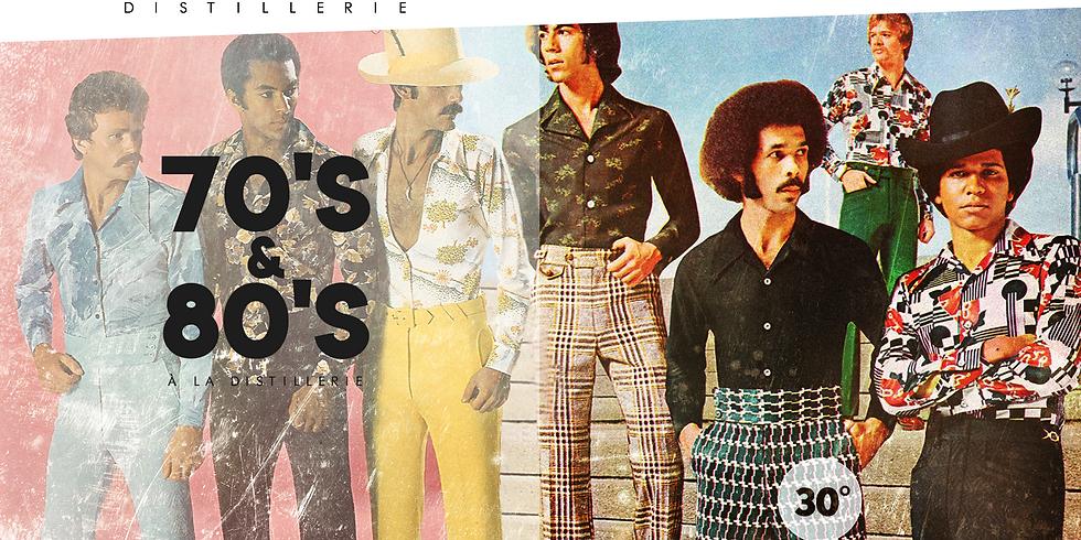 70'S & 80'S A LA DISTILLERIE
