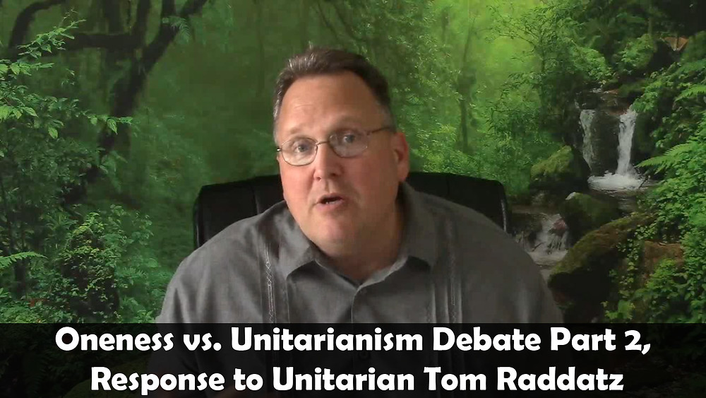 Oneness vs Unitarianism, Oneness Response to Tom Raddatz Part 2, 'The Preached Gospel of Jesus the Anointed One'