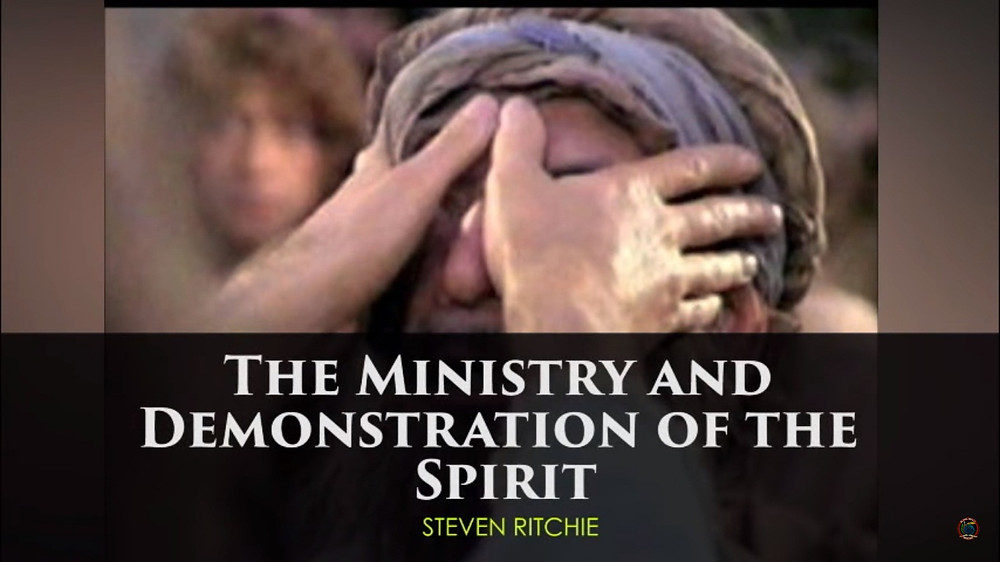 The Ministry and Demonstration of the Spirit