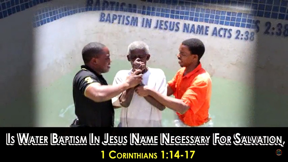 Is Water Baptism In Jesus Name Necessary For Salvation