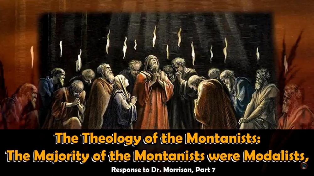 The Theology of the Montanists