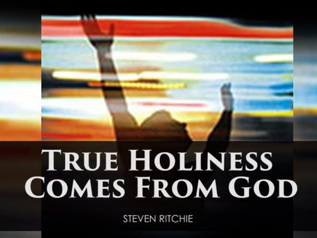 True Holiness Comes From God