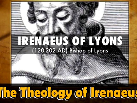 The Theology of Irenaeus: Irenaeus Did Not Include The Modalists In Against Heresies, Response to Dr