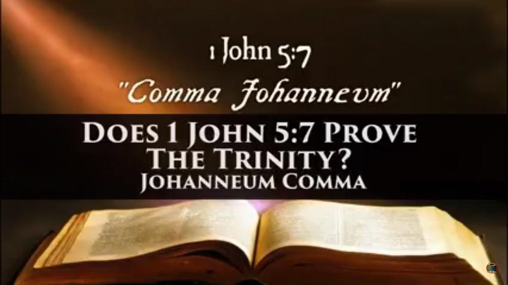 Does 1 John 5:7 Prove The Trinity